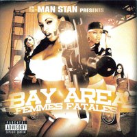 G-Man Stan Presents: Bay Area Femmes Fatales — сборник