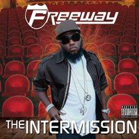 The Intermission — Freeway
