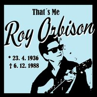 That´s Me Roy Orbison — Roy Orbison