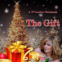 The Gift — D'London