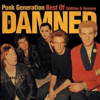 Punk Generation - Best of Oddities & Versions — The Damned