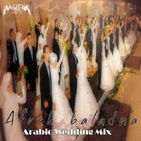 Arabic Wedding Mix — Afrah Baladna