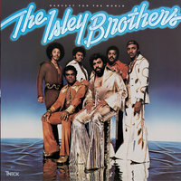 Harvest for the World — The Isley Brothers