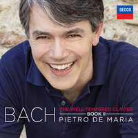 The Well-Tempered Clavier, Book II BWV 870-893 — Pietro De Maria