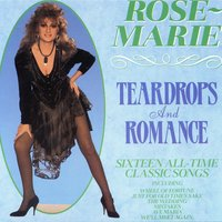 Teardrops and Romance — Rose-Marie