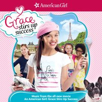 An American Girl: Grace Stirs up Success — Selectracks, American Girl, Nina Storey, Six Stories Told, Leo Soul