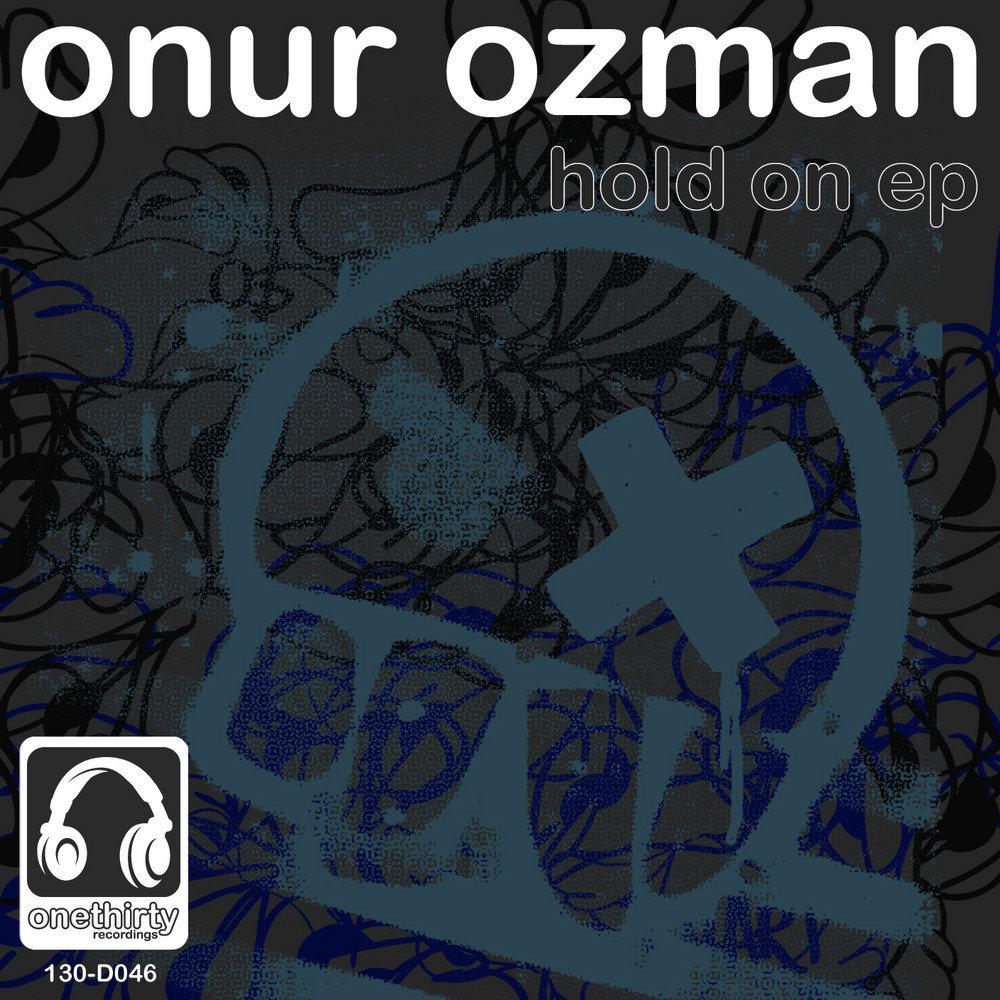 Onur Ozman I Want It - Check Out