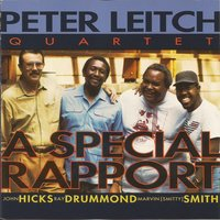 A Special Rapport — John Hicks, Marvin Smitty Smith, Ray Drummond, Peter Leitch