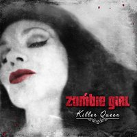 Killer Queen — Zombie Girl