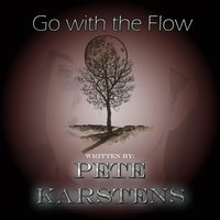 Go With the Flow — Pete Karstens