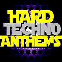 Hard Techno Anthems — сборник