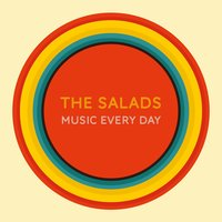 Music Every Day — The Salads
