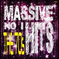 Massive No. 1 Hits - The 70's, Vol. 1 — It's a Cover Up