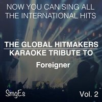 The Global HitMakers: Foreigner Vol. 2 — The Global HitMakers
