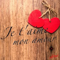 Je Taime Mon Amour слушать онлайн на яндексмузыке