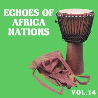 Echoes of Afrikan Nations vol.14 — Afrologic
