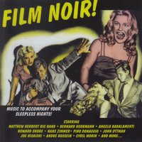 Film noir ! — Howard Shore
