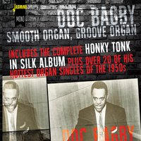 Smooth Organ. Groove Organ — Doc Bagby