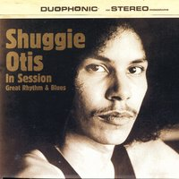 Shuggie Otis in Session - Great Rhythm and Blues — сборник