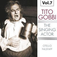The Singing Actor, Vol. 7 — Джузеппе Верди, Royal Philharmonic Orchestra, Герберт фон Караян, Tullio Serafin, Renato Ercolani, Tito Gobbi, Nicola Zaccaria