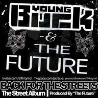 Back for the Streets — Young Buck