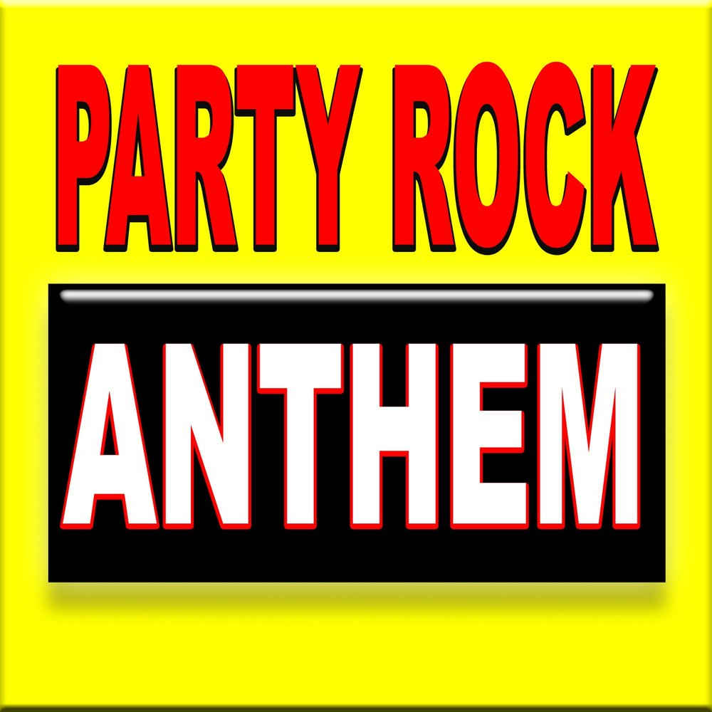 Party rock anthem rocker gang for Anthem house music