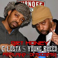 Get Money (feat. Young Bleed & Ovadose913) — Young Bleed, C Losta, Ovadose913