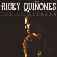 The in Between — Ricky Quinones