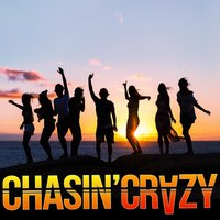 That's How We Do Summertime — Chasin' Crazy