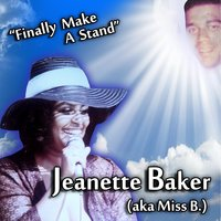 Finally Make a Stand — Jeanette Baker