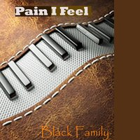 Pain I Feel — Black Family