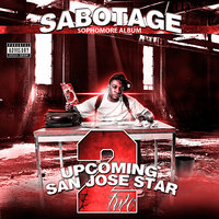 Upcoming San Jose Star 2 — Sabotage