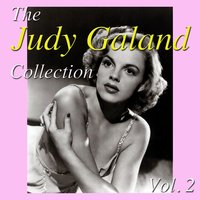 The Judy Garland Collection, Vol. 2 — Judy Garland