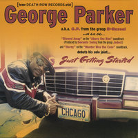 Just Getting Started — George Parker