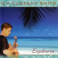 Euphoria — Ian Cameron Smith
