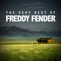 The Very Best of Freddy Fender — Freddy Fender