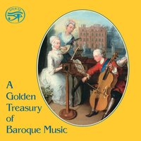 A Golden Treasury of Baroque Music — Michel Corrette, Pietro Antonio Locatelli, Gaspar Sanz, Johann Joachim Quantz, Thomas Arne