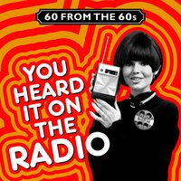 60 from the 60s - You Heard It on the Radio — сборник