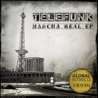 MARCHA REAL EP — Telefunk