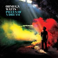 Pieces of a Dream — Ohmega Watts