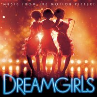 Dreamgirls (Music from the Motion Picture) — сборник, саундтрек