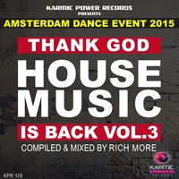 Thank God House Music Is Back, Vol. 3 (ADE 2015) — сборник