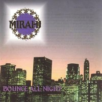 Bounce All Night — Mirahj