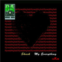 My Everything - Single — Shack