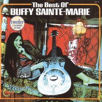 The Best Of — Buffy Sainte-Marie