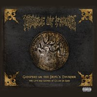 Godspeed On The Devil's Thunder — Cradle Of Filth