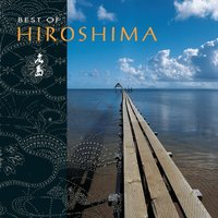 Best Of Hiroshima — Hiroshima