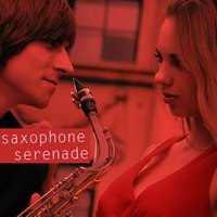 Saxophone Serenade - Instrumental Love Music for Valentine's Day — Smooth Jazz, Smooth Jazz Sax Instrumentals, Romantic Sax