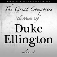 The Great Composers - Music of Duke Ellington, Vol. 2 — сборник