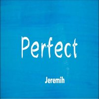 Perfect — Jeremih